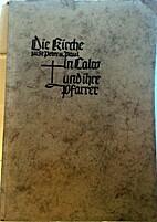 Die Kirche zu St.Peter und Paul in Calw und…