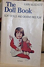The Doll Book: Soft Dolls and Creative Free…