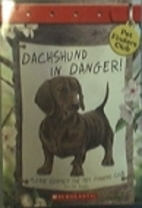 Dachshund in Danger by Ben M. Baglio