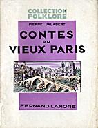Contes du vieux Paris by Pierre Jalabert