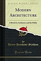 Modern Architecture: A Book for Architects…