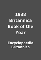 1938 Britannica Book of the Year by…