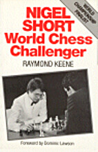 Nigel Short: World Chess Challenger…