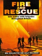 Fire and Rescue by Neil Wallington