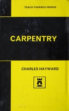 Carpentry (Teach Yourself) by Charles H.…