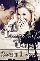 An Unexpected Woman by Sandi Layne