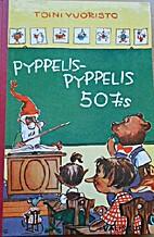 Pyppelis-Pyppelis 507:s : satu…