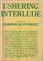 Ushering interlude by Esmond Quinterley