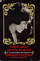 Dark lady of the silents; my life in early…