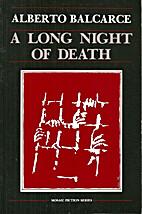 A long night of death by Alberto Balcarce