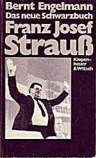 Das neue Schwarzbuch Franz Josef Strauß by…