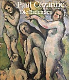 Paul Cezanne: The Bathers by Paul Cézanne