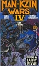 Man-Kzin Wars IV by Larry Niven