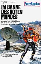 Im Banne des roten Mondes by H. G. Ewers