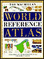 Macmillan World Reference Atlas by Ian…