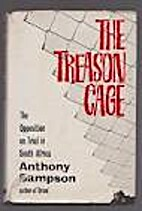 The Treason Cage. The Opposition on trial in…
