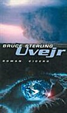 Uvejr by Bruce Sterling