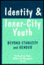 Identity and Inner-City Youth: Beyond…