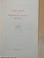 Karl Marx és Friedrich Engels Művei, 7.…