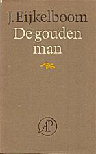 De gouden man : gedichten by Jan Eijkelboom