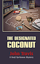 The Designated Coconut by John Travis