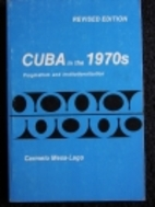 Cuba in the 1970s: Pragmatism and…