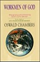 Workmen of God by Oswald Chambers