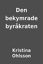 Den bekymrade byråkraten by Kristina…