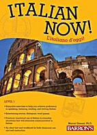 Italian Now! Level 1, 2nd edition by Marcel…