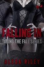 Falling In by Alexa Riley