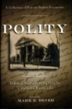 Polity: Biblical Arguments on How to Conduct…