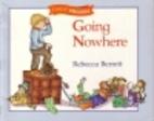 Going Nowhere by Rebecca Berrett