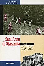 Sant'Anna di Stazzema : 1944, la strage…