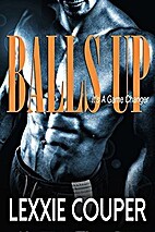 Balls Up by Lexxie Couper