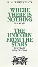 Where There Is Nothing and The Unicorn…