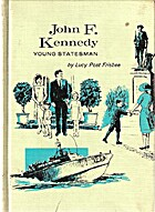 John F. Kennedy: Young Statesman by Lucy…