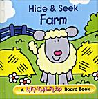 Hide & Seek Farms (A Lift-The-Flap Board…