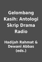 Gelombang Kasih: Antologi Skrip Drama Radio…