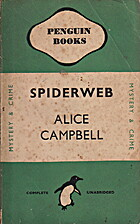 Spiderweb by Alice Campbell
