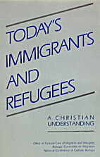 Today's immigrants and refugees : a…