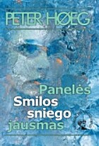 Smilla's Sense of Snow/Panelės Smilos…