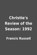 Christie's Review of the Season: 1992 by…