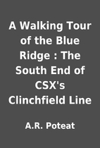 A Walking Tour of the Blue Ridge : The South…