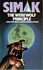 Werewolf Principle by Clifford D. Simak