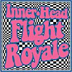 Inner-Head Flight Royale # 9