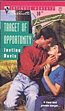 Target of Opportunity by Justine Davis