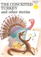 The Conceited Turkey and Other Stories (Gold…