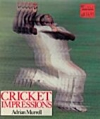 Cricket Impressions by Adrian Murrell