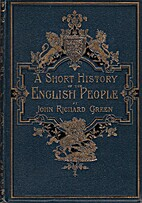 A Short History of the English People, I:…