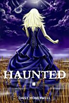 Haunted by Daisy Honeywell